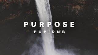 """PURPOSE"" - Melodic Pop HipHop Instrumental 2017 | SOLD"