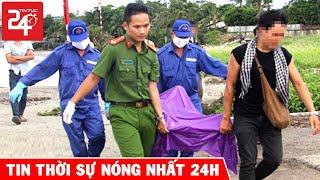 Tin Nóng 24h Mới Nhất Ngày 13/5 | Tin Thời Sự Việt Nam Nóng Nhất Hôm Nay | TIN TỨC 24H TV