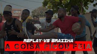 Replay VS Brazzha RRPL (Batalha muito forte)