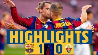 HIGHLIGHTS & REACTION   Barça 1-0 Elche