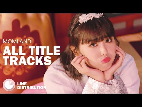 MOMOLAND - ALL TITLE TRACKS (LINE DISTRIBUTION)  *UPDATE*