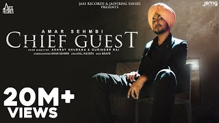Chief Guest – Amar Sehmbi Video HD