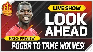 Wolves vs Manchester United! Set Pogba Free! Man Utd News