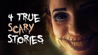 4 True Scary Stories | Truck Driver/Crazy Ex/break-In/Home Alone