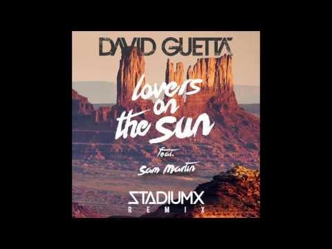 David Guetta - Lovers On The Sun (Stadiumx remix)