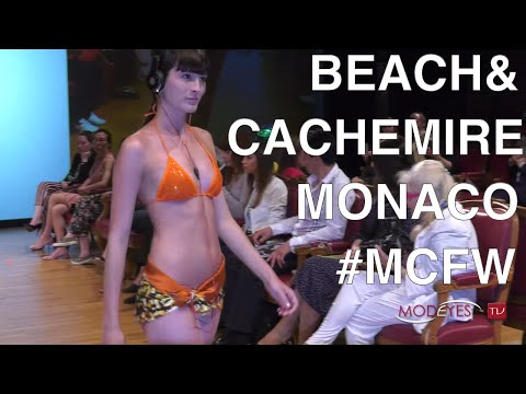 BEACH&CASHMERE MONACO  | MONTE CARLO FASHION WEEK 2016 | EXCLUSIVE