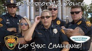 Prescott AZ Police Lip Sync Challenge!