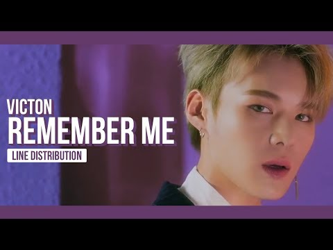 VICTON - Remember Me Line Distribution (Color Coded) | 빅톤 - 나를 기억해