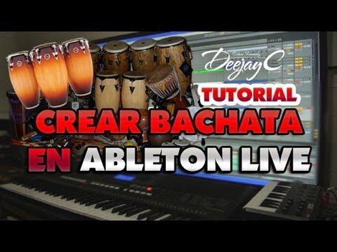 Tutorial hacer Instrumental de bachata en ableton live