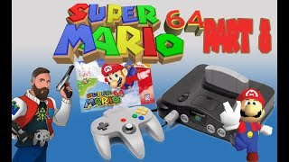 Mario 64 Let's Play Part 8