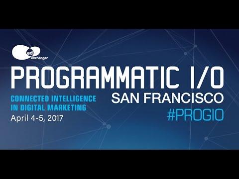 AdExchanger's PROGRAMMATIC I/O San Francisco 2016 Conference Highlights