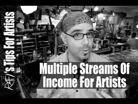 Multiple Streams Of Income For An Artist - Tips For Artists