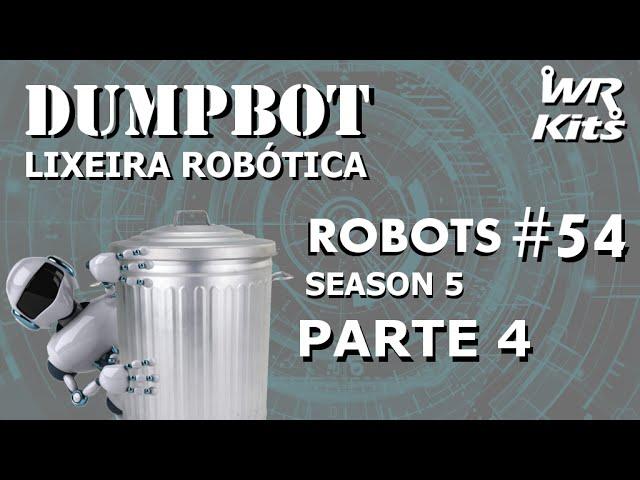 INÍCIO DO PROJETO MECÂNICO (DUMPBOT 04/x) | Robots #54
