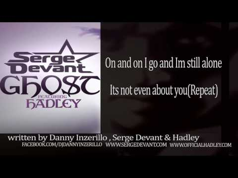 Serge Devant Feat Hadley - GHOST (OFFICIAL LYRICS)