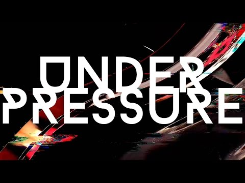 Under Pressure - Trap EDM / RnB Blended (Official Music Video)