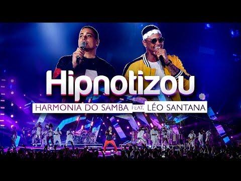 Harmonia do Samba feat. Léo Santana - Hipnotizou (Clipe Oficial)