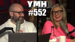 Your Mom's House Podcast - Ep. 552