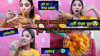 I Only Ate spicy 🌶️🥶 Noodles for 24 hours challenge ||