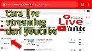 Cara live Streaming Dari Youtube Di Hp Android-udo parno