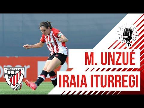 🎙️ M. Unzué & Iraia Iturregi I Athletic Club 2-1 Villarreal CF I Primera Iberdrola (J7)