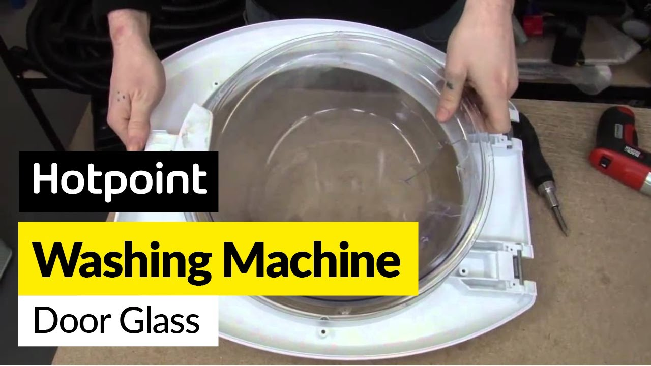 How To Replace The Washing Machine Door Glass On A