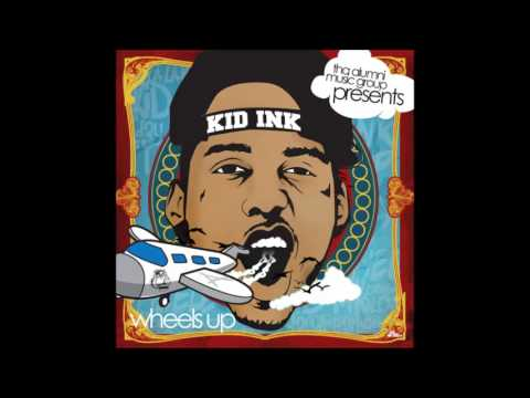 Kid Ink Full Mixtape - Wheels Up 2013