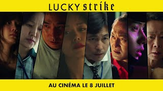 Lucky strike :  bande-annonce