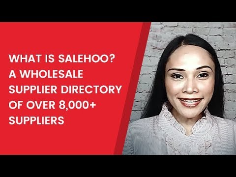 What is SaleHoo? A Wholesale Supplier Directory of Over 8,000+ Suppliers