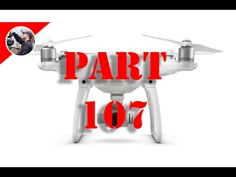 FAA Part 107:  What You Need To Know To Get Small UAS Certification