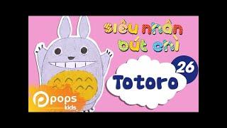 Hướng Dẫn Vẽ Totoro - Siêu Nhân Bút Chì - Tập 26 - How To Draw Totoro (from My Neighbor Totoro)