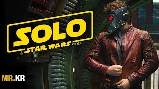 Guardians of the Galaxy - (Solo: A Star Wars Story Style)