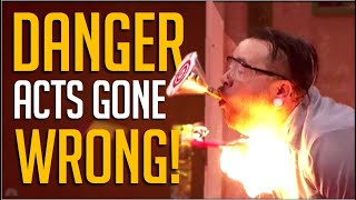 Danger Acts Gone HORRIBLY Wrong... Then Redeem Themselves!