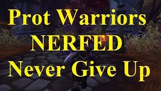 Prot Warrior Nerf Discussion - Legion 7.0.3