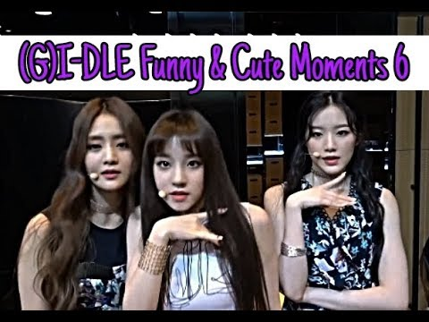 (G)I-DLE (여자)아이들 - Funny & Cute Moments (Part 6)