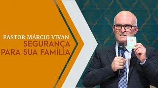 01/05/19 - Segurança para sua Família - Pr. Marcio Vivan