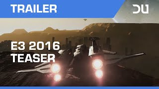 Dual Universe - E3 2016 Teaser