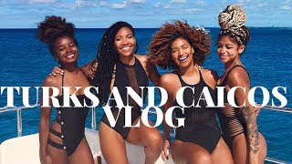 Travel Vlog: Girls Trip to Turks and Caicos #GorjessTravels