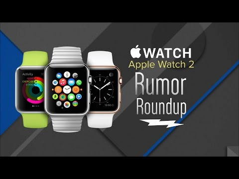 Rumor Roundup: The Latest Apple Watch 2 Rumors