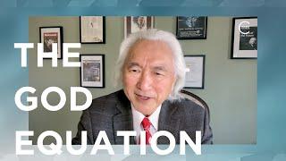 Michio Kaku on The God Equation | Closer To Truth Chats