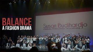 """Fashion Show Susan Budihardjo: """"Balance"""""""