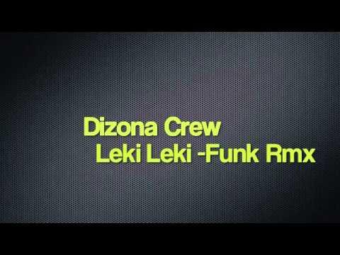 Baixar DIZONA CREW - LEKI LEKI (FUNK REMIX) 2013