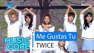 [Special stage] TWICE - Me Gustas Tu, 트와이스 - 오늘부터 우리는 Show Music core 20160416