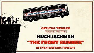 THE FRONT RUNNER - Official Trai HD