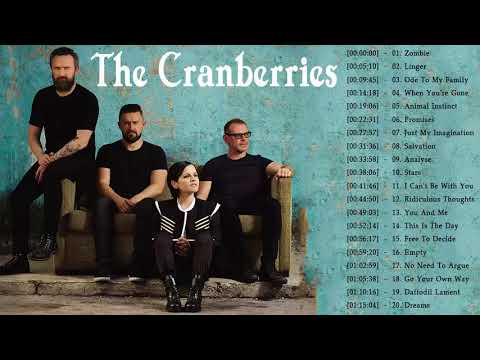 he Cranberries Greatest Hits - The Cranberries Best Songs Playlist