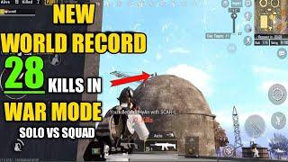 New World Record   28 Kills War Mode   PUBG Mobile