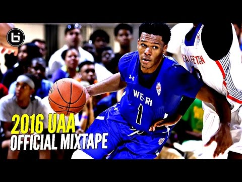 2016 UAA Mixtape: CRAZY Handles, Crossovers & Poster Dunks!!