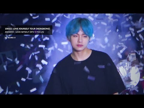 190321 LOVE YOURSELF Tour in HongKong - Answer : Love Myself / BTS V / 방탄소년단 뷔 (4K fancam)