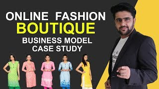 Online Boutique Business Model | Case Study