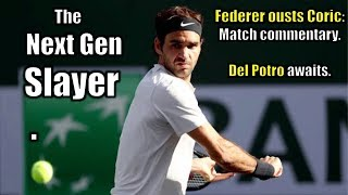 Federer defeats Coric: Match Commentary: Indian Wells 2018 | Del Potro awaits