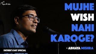 Mujhe Wish Nahi Karoge?  - Abhaya Mishra | Kahaaniya - A Storytelling Show By Tape A Tale